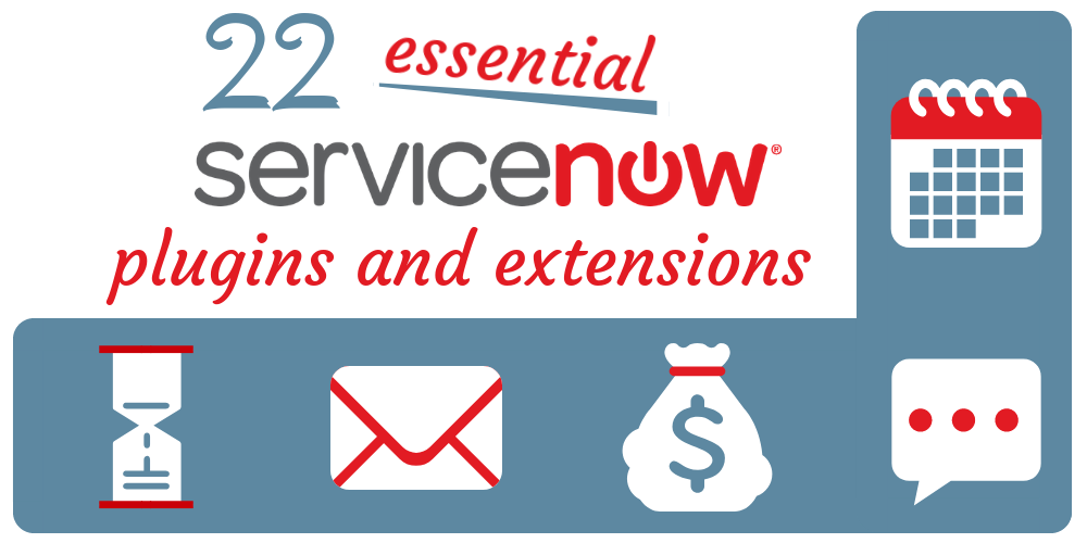 22 incredible ServiceNow apps to take your business to the next level